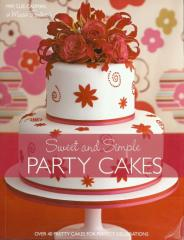Sweet and simple party cakes book