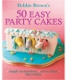 50 Easy party cakes book