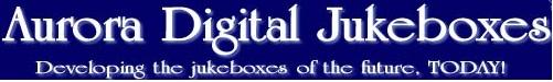 Order Aurora Digital Jukeboxes